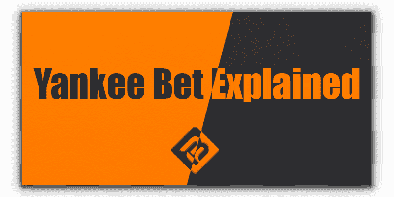 what is yankee bet